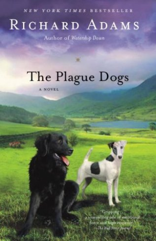 The Plague Dogs, by Richard Adams
