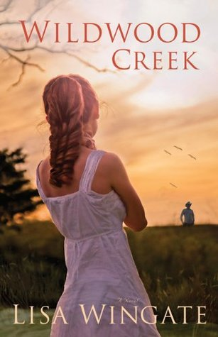 """""""Wildwood Creek,"""" by Lisa Wingate"""
