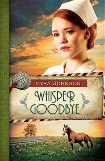 """""""Whisper Goodbye,"""" by Myra Johnson"""