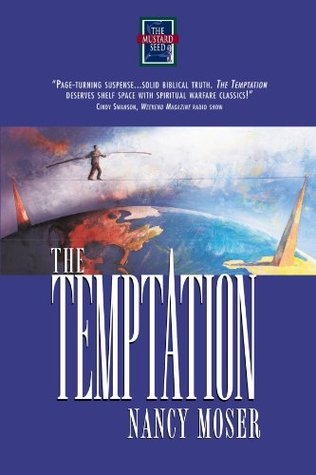 """The Temptation,"" by Nancy Moser"