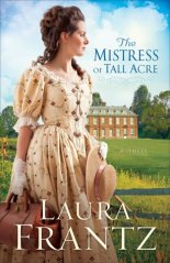 """I'm not sure if this novel is connected in any way to the """"Ballantyne Legacy"""" Series or not, but Laura Frantz is definitely an author I want to try."""