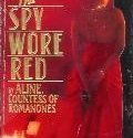 The Spy Wore Red, by Aline Griffith