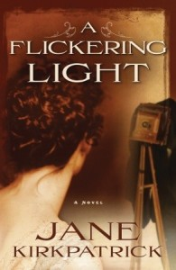 """A Flickering Light,"" by Jane Kirkpatrick"