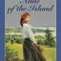 Anne of the Island, L. M. Montgomery