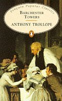 Barchester Towers, by Anthony Trollope