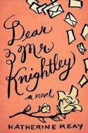 Dear Mr. Knightley, by Katherine Reay