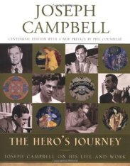The Heroe's Journey, by Joseph Campbell