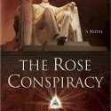The Rose Conspiracy, by Craig Parshall