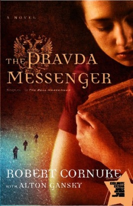 The Pravda Messenger, by Robert Cornuke