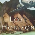 Lost Horizon, by James Hilton