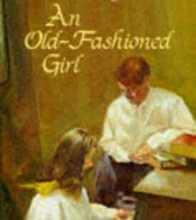 An Old-Fashioned Girl, by Louisa May Alcott