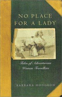 The subtitle drew me in: Tales of Adventurous Women Travellers. :)