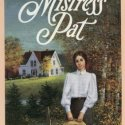 Mistress Pat, by L. M. Montgomery