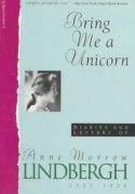 Bring Me a Unicorn, by Anne Morrow Lindbergh