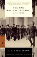The Man Who Was Thursday, by G. K. Chesterton