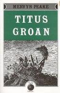 Titus Groan, by Mervyn Peake