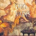 Quo Vadis, by Henry Sienkiewicz