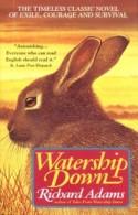 Watership Down, by Richard Adams