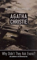 Why Didn't They Ask Evans?, by Agatha Christie