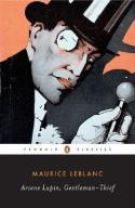 Arsene Lupin, Gentleman-Thief, by Maruice LeBlanc