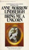 Bring Me a Unicorn, Anne Morrow Lindbergh