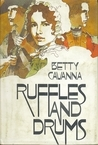 Ruffles and Drums, by Betty Cavanna