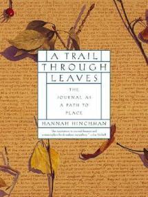 """""""A Trail Through Leaves,"""" by Hannah Hinchman"""