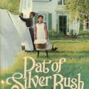 Pat of Silver Bush, by L.M. Montgomery