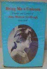 """""""Bring Me a Unicorn,"""" by Anne Morrow Lindbergh"""