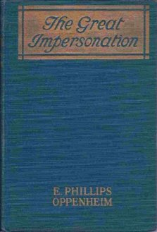 """The Great Impersonation,"" by E. Phillips Oppenheim"