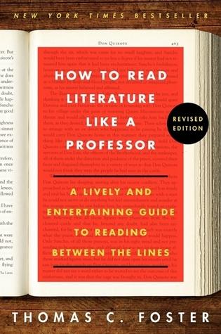 "To file beside my ""How to Read Novels Like a Professor""."