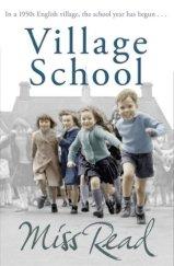 Village School, by Miss Read